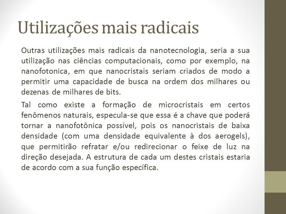 Utilizações mais radicais