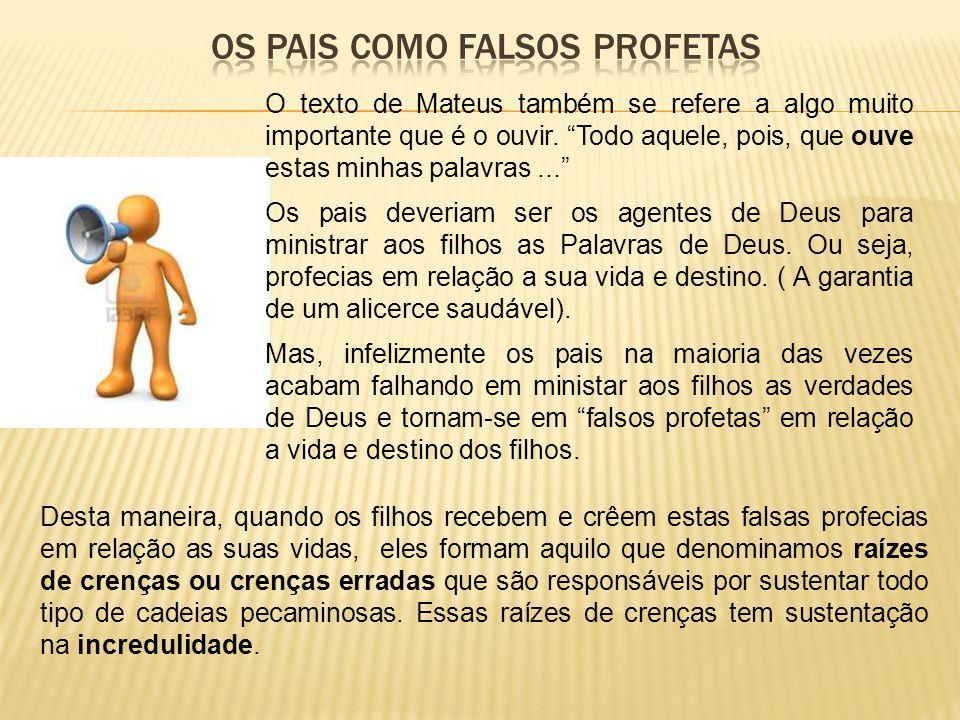 Os pais como falsos profetas