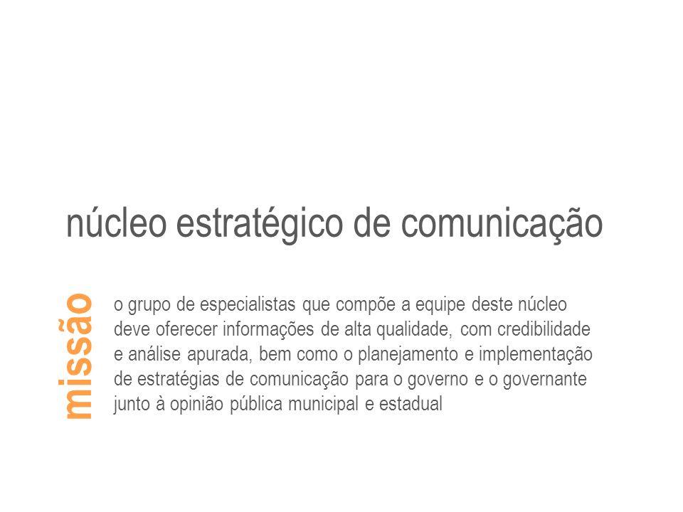 missão núcleo estratégico de comunicação