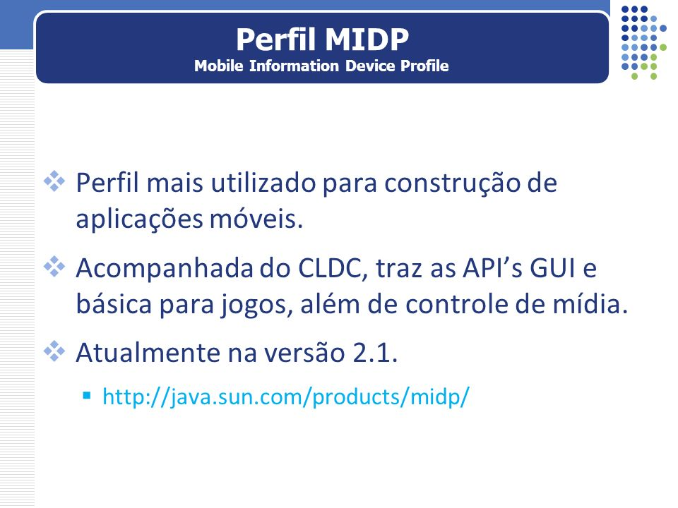 Perfil MIDP Mobile Information Device Profile