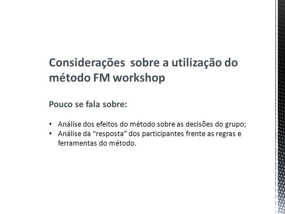 Considerações sobre a utilização do método FM workshop