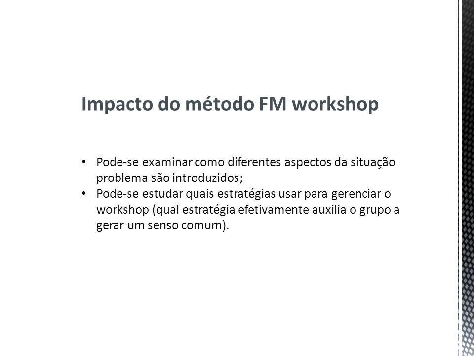 Impacto do método FM workshop