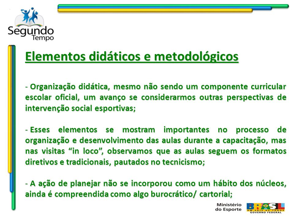 Elementos didáticos e metodológicos