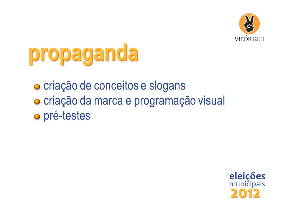 propaganda 2012 criação de conceitos e slogans