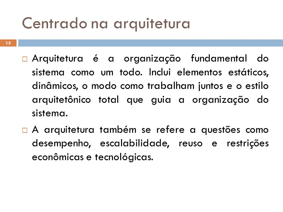 Centrado na arquitetura