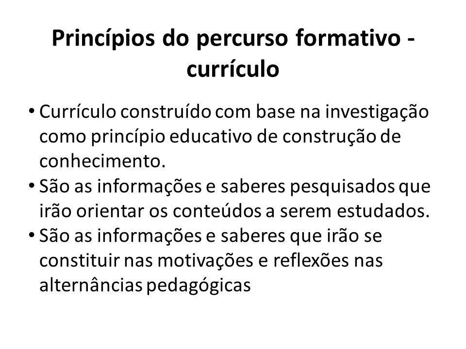 Princípios do percurso formativo - currículo