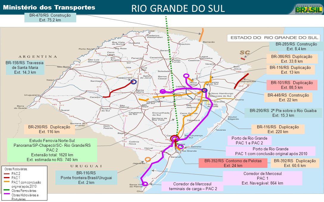 RIO GRANDE DO SUL BR-470/RS Construção Ext. 75,2 km