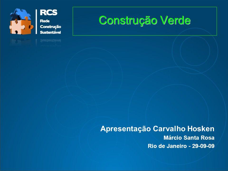 Construção Verde Apresentação Carvalho Hosken Márcio Santa Rosa
