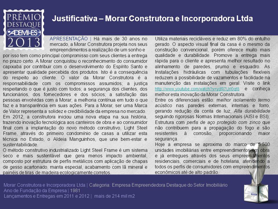 Justificativa – Morar Construtora e Incorporadora Ltda