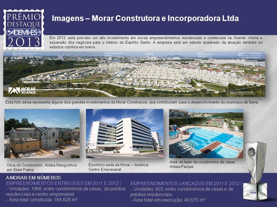 Imagens – Morar Construtora e Incorporadora Ltda