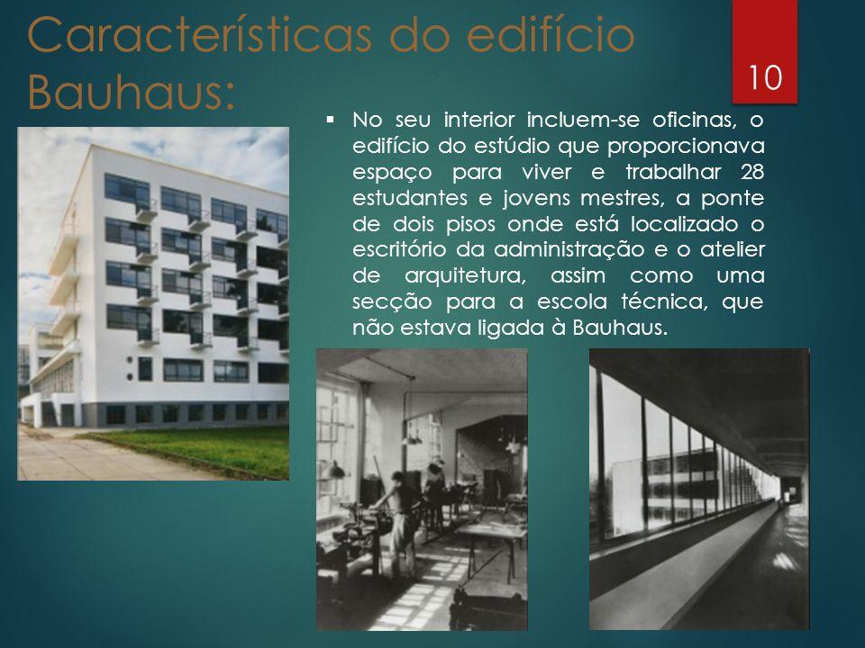 Características do edifício Bauhaus: