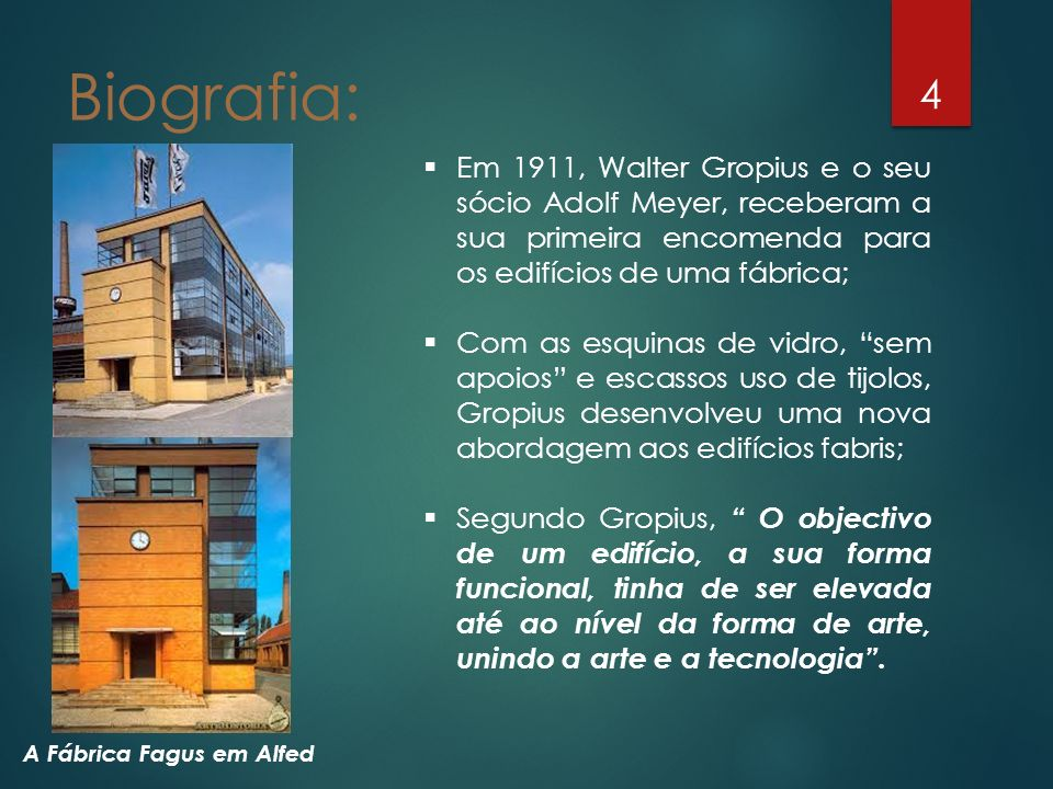 Biografia: Em 1911, Walter Gropius e o seu sócio Adolf Meyer, receberam a sua primeira encomenda para os edifícios de uma fábrica;