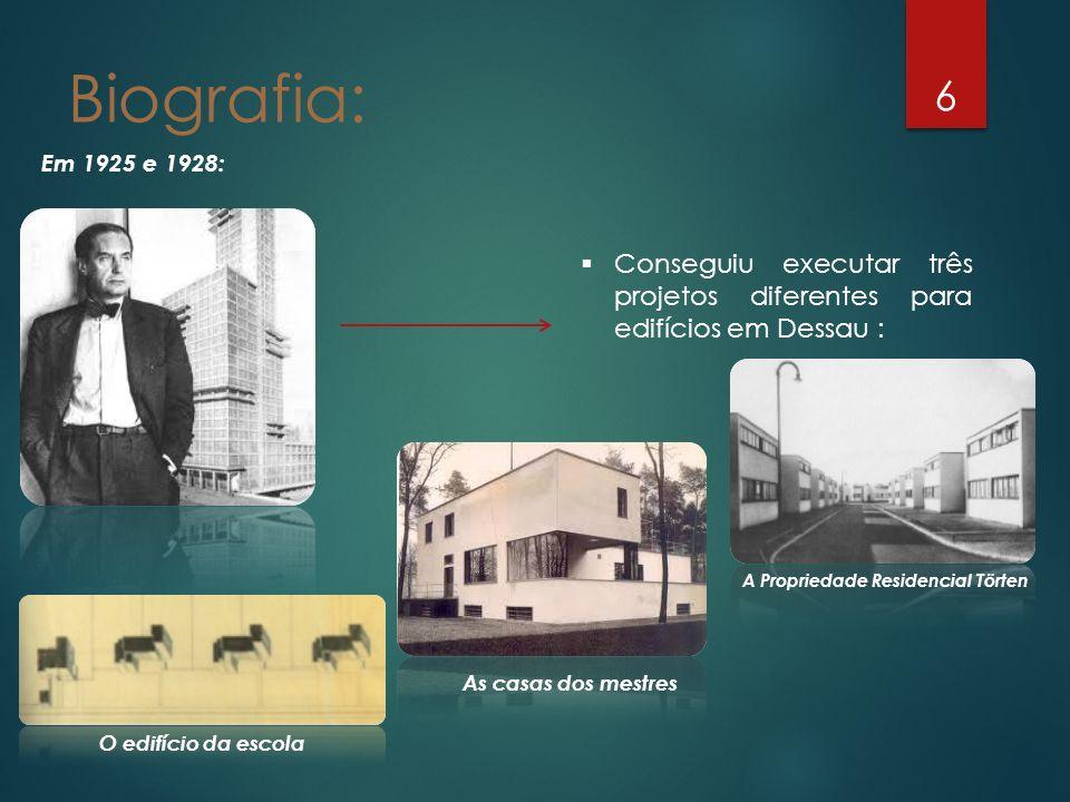 Biografia: Em 1925 e 1928: Conseguiu executar três projetos diferentes para edifícios em Dessau : A Propriedade Residencial Törten.