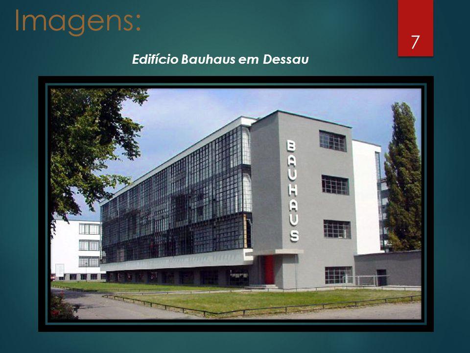 Imagens: Edifício Bauhaus em Dessau