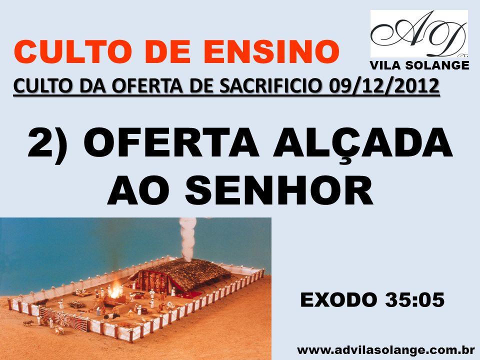 2) OFERTA ALÇADA AO SENHOR