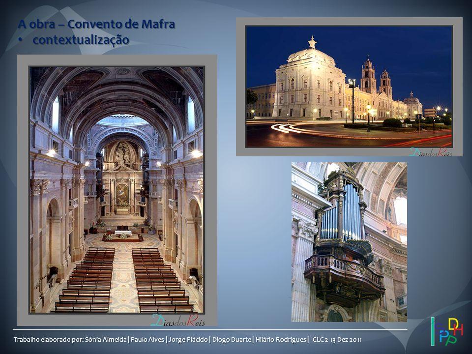 A obra – Convento de Mafra contextualização