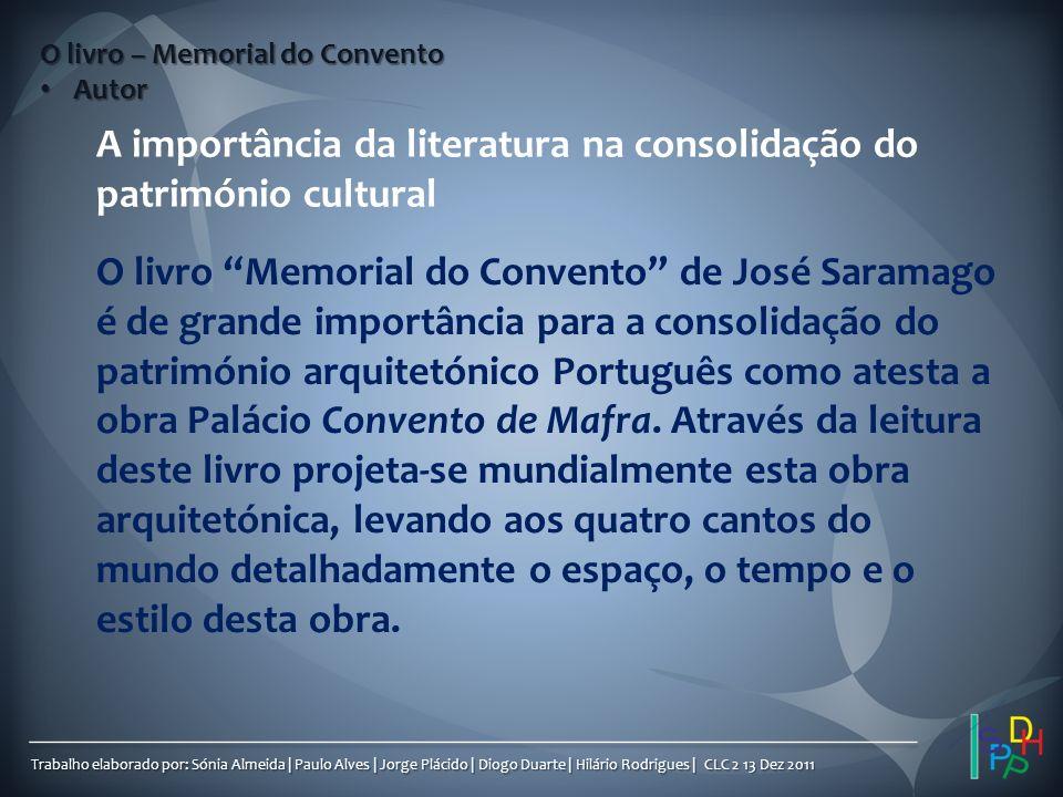 A importância da literatura na consolidação do património cultural