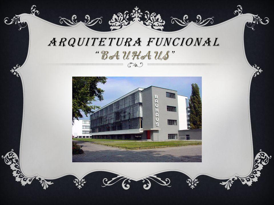 Arquitetura Funcional Bauhaus