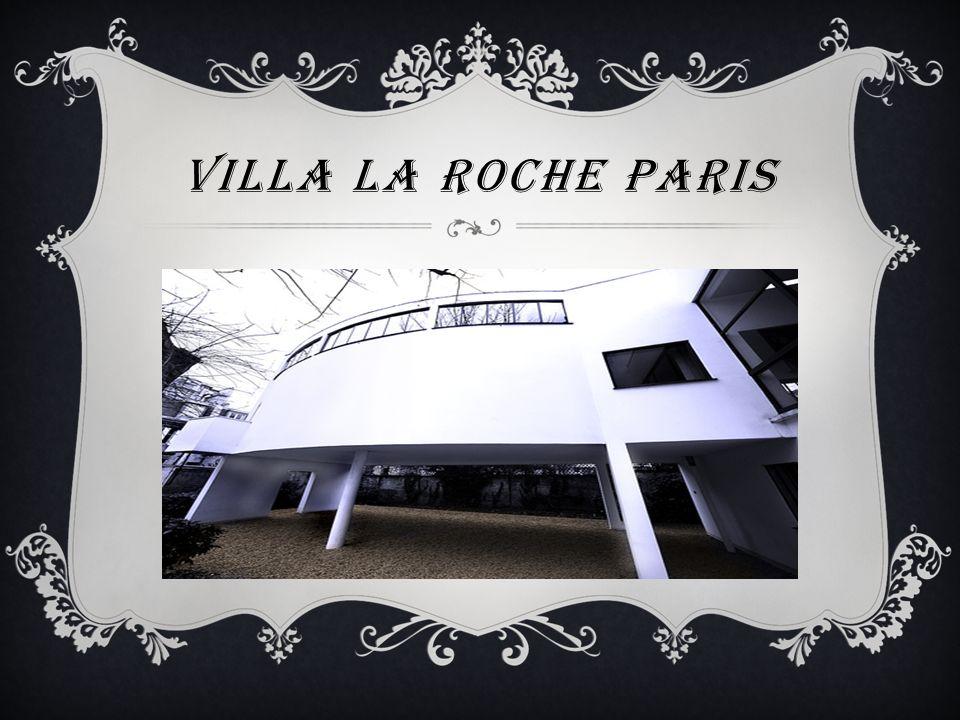 VILLA LA ROCHE PARIS