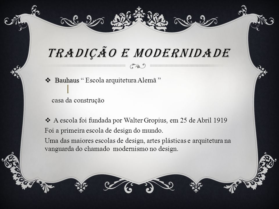 Tradição e modernidade