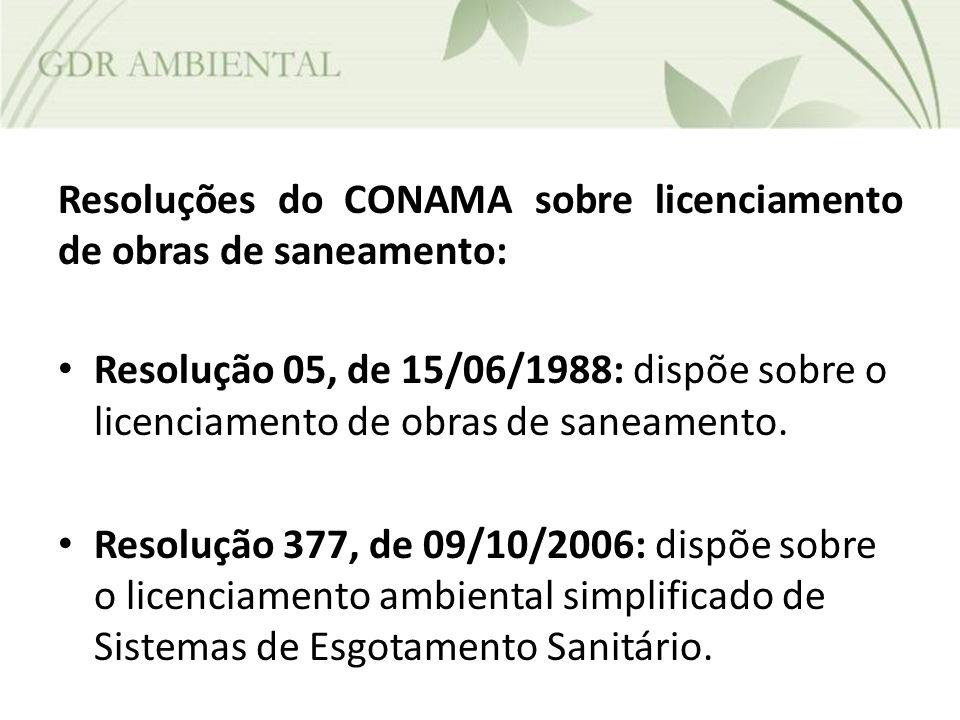 Resoluções do CONAMA sobre licenciamento de obras de saneamento: