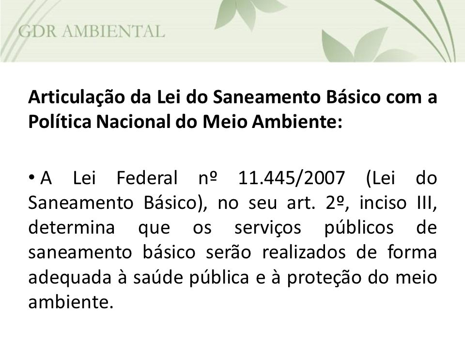 Articulação da Lei do Saneamento Básico com a Política Nacional do Meio Ambiente: