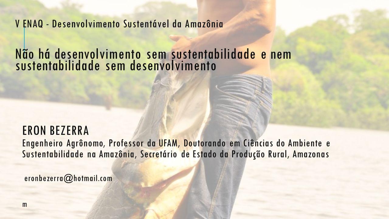V ENAQ - Desenvolvimento Sustentável da Amazônia