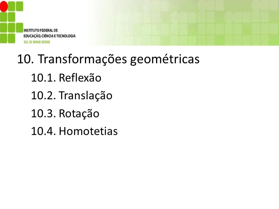10. Transformações geométricas