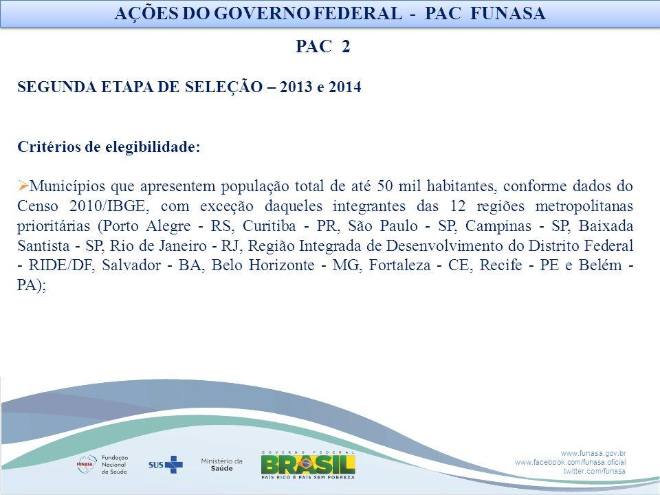 AÇÕES DO GOVERNO FEDERAL - PAC FUNASA