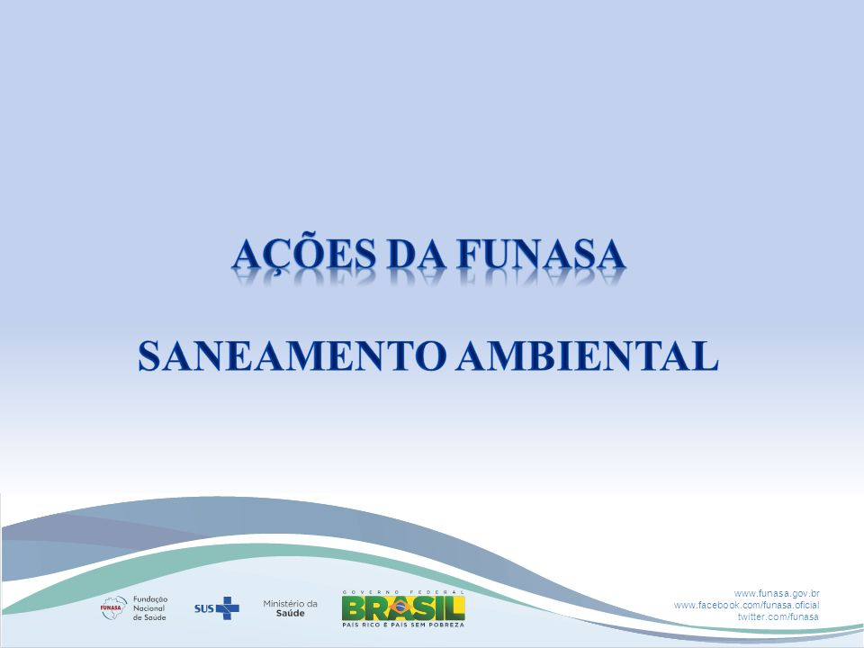 AÇÕES Da FUNASA SANEAMENTO AMBIENTAL
