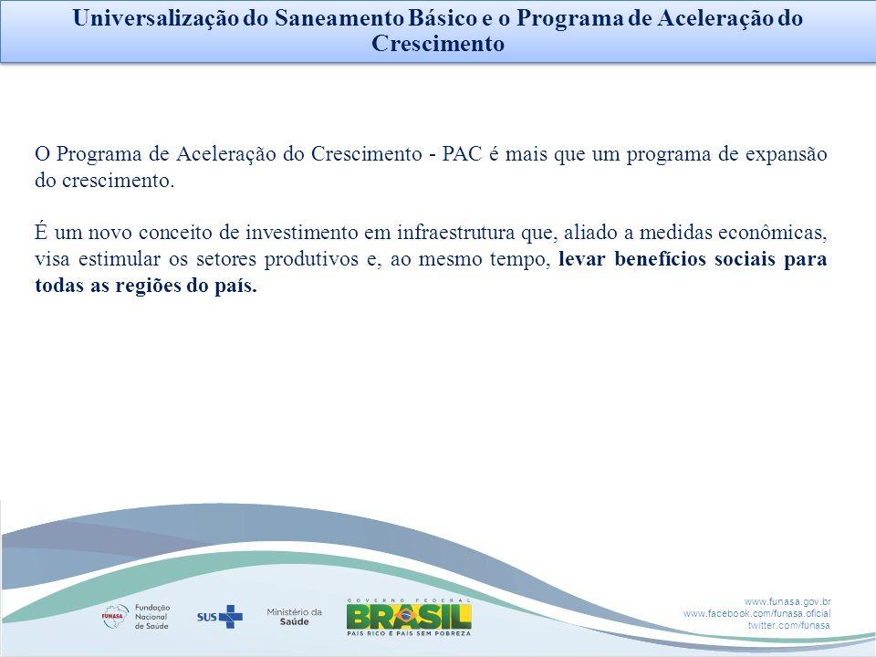 Universalização do Saneamento Básico e o Programa de Aceleração do Crescimento