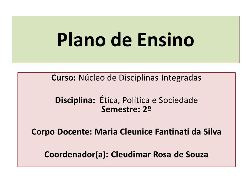 Plano de Ensino Curso: Núcleo de Disciplinas Integradas