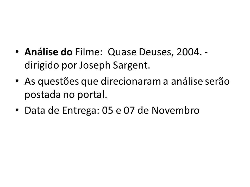 Análise do Filme: Quase Deuses, 2004. - dirigido por Joseph Sargent.