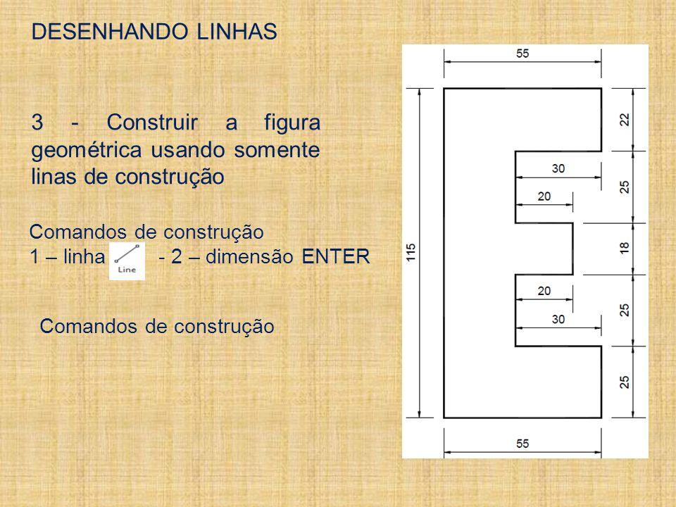 3 - Construir a figura geométrica usando somente linas de construção