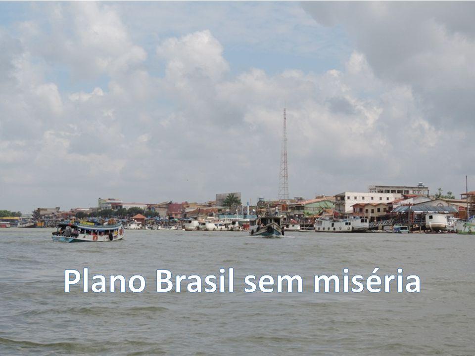 Plano Brasil sem miséria Plano Brasil sem miséria