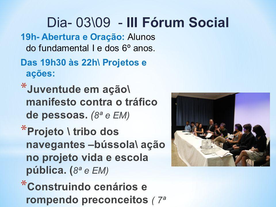 Dia- 03\09 - III Fórum Social