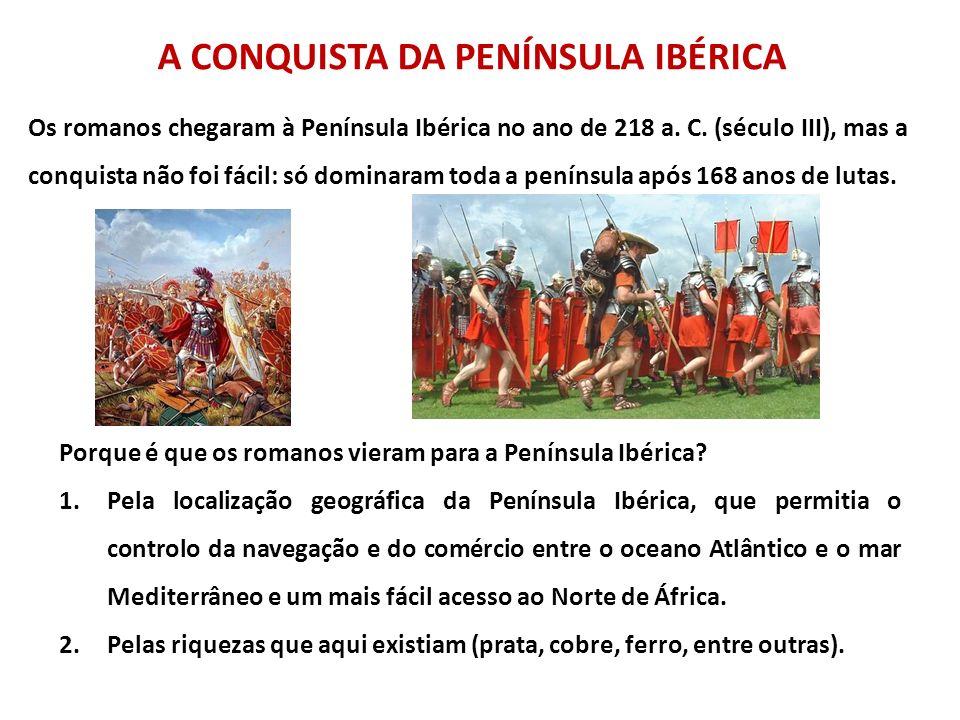 A CONQUISTA DA PENÍNSULA IBÉRICA