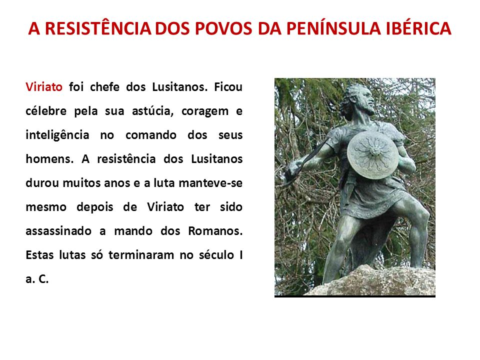 A RESISTÊNCIA DOS POVOS DA PENÍNSULA IBÉRICA