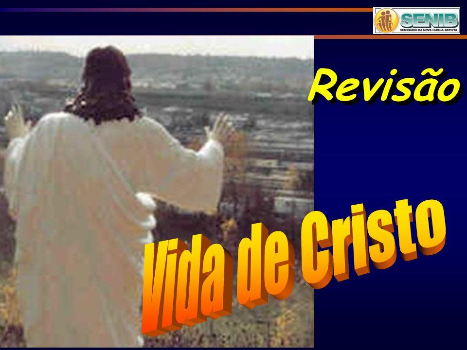 Revisão Vida de Cristo