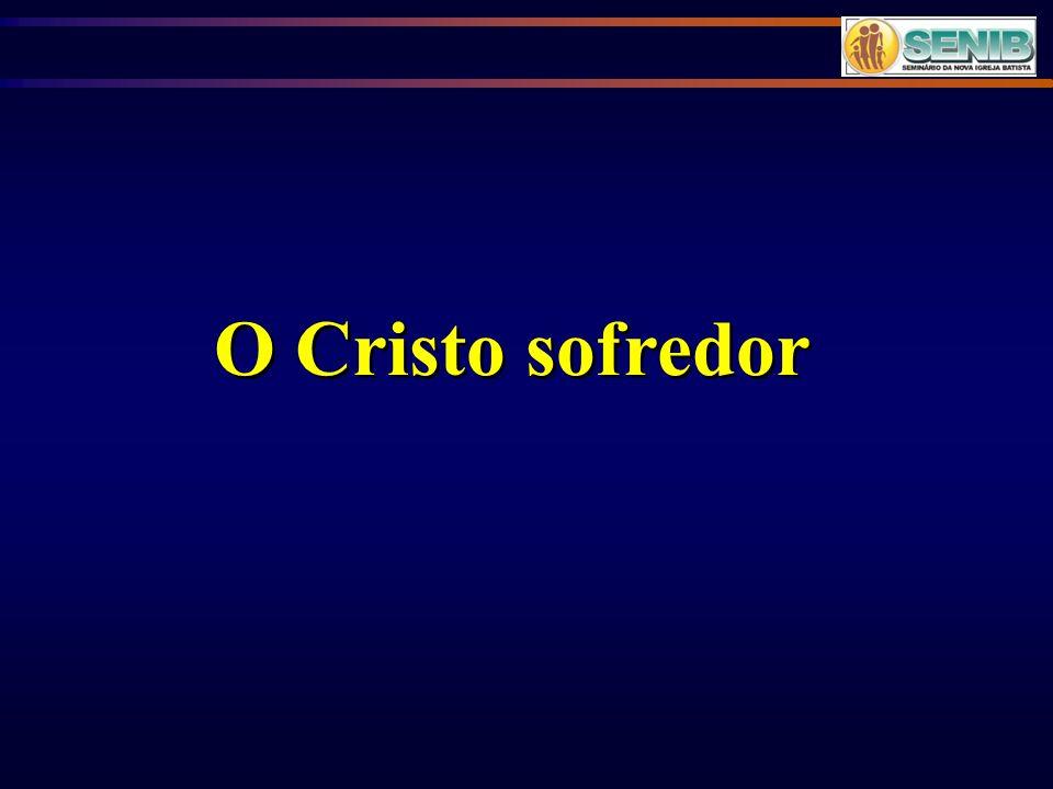 O Cristo sofredor