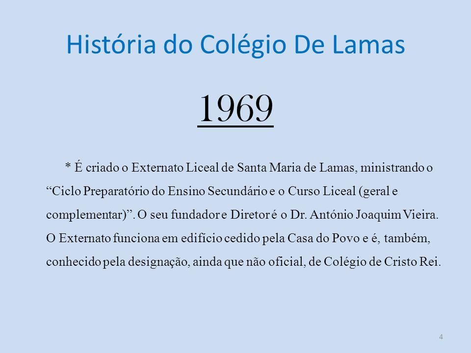História do Colégio De Lamas