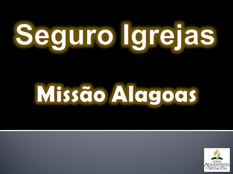 Seguro Igrejas Missão Alagoas