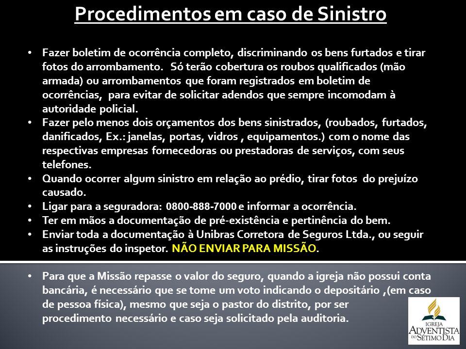 Procedimentos em caso de Sinistro