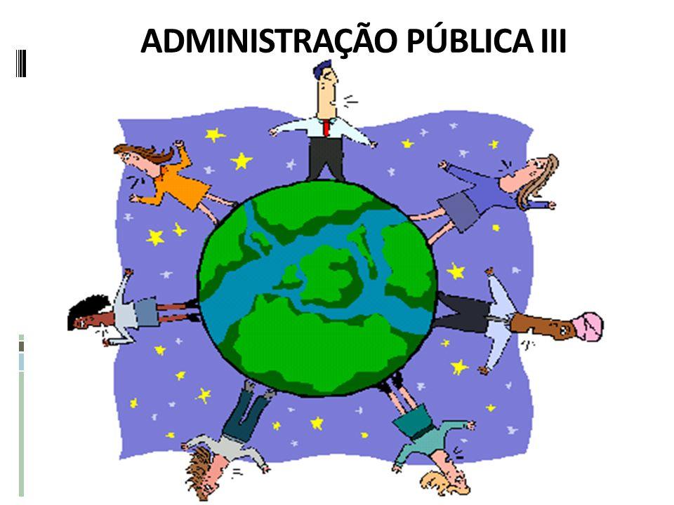 ADMINISTRAÇÃO PÚBLICA III