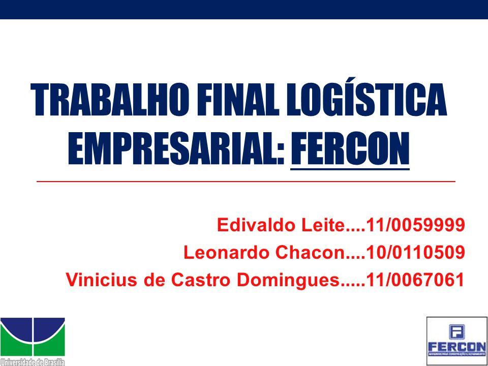 Trabalho Final logística empresarial: fercon
