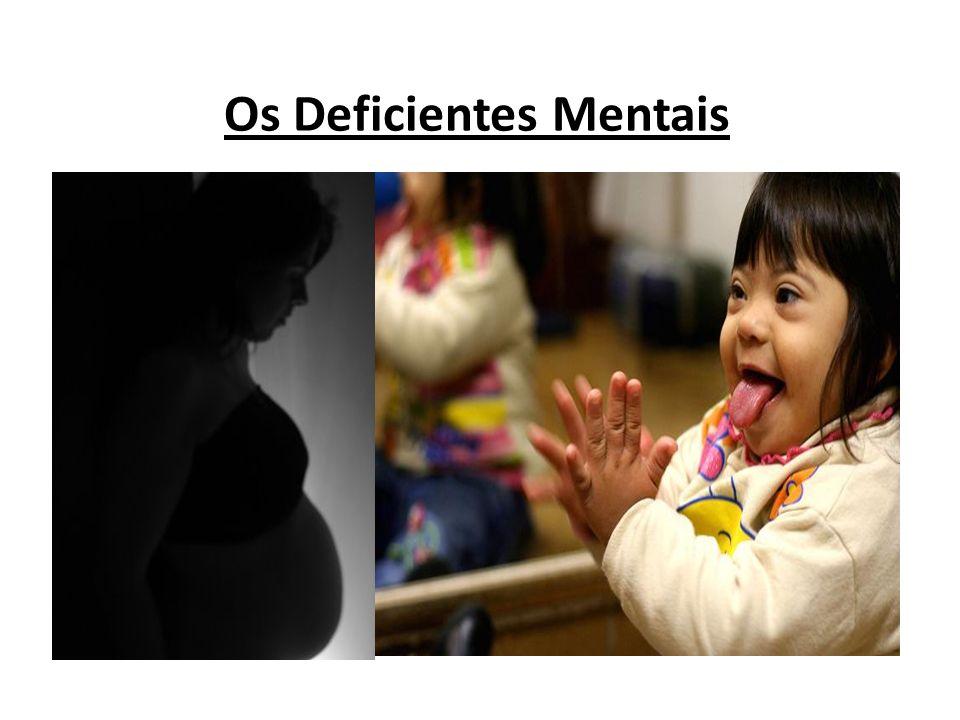 Os Deficientes Mentais