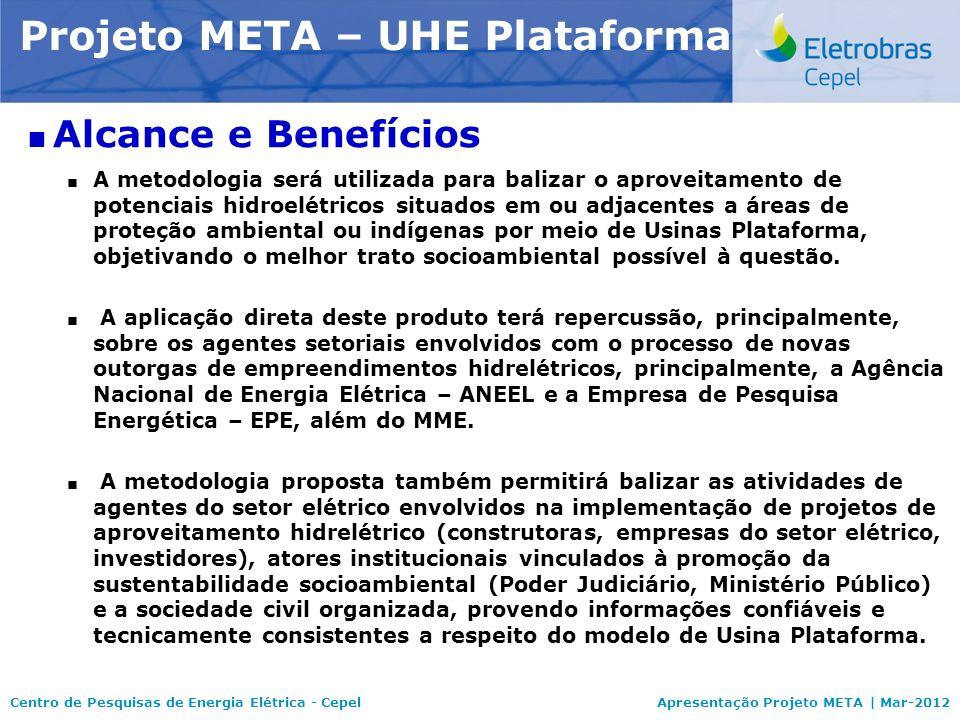 Projeto META – UHE Plataforma