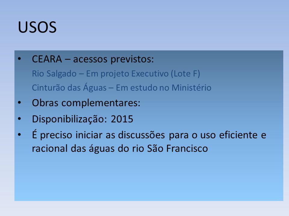 USOS CEARA – acessos previstos: Obras complementares: