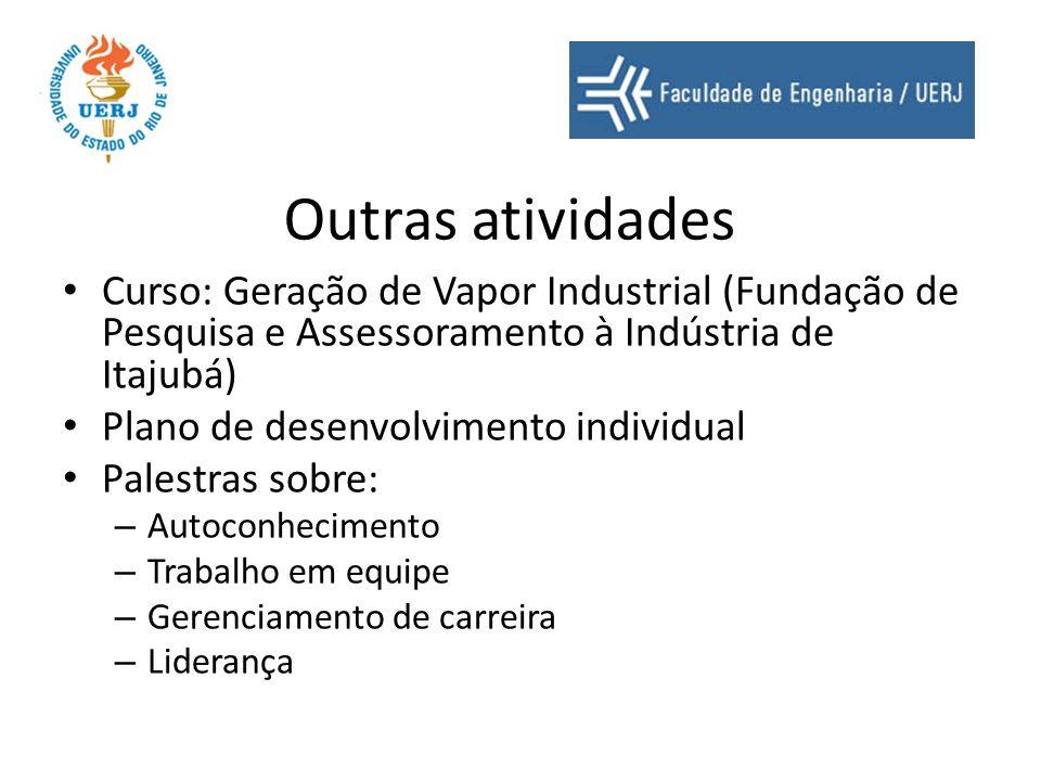 Outras atividades Curso: Geração de Vapor Industrial (Fundação de Pesquisa e Assessoramento à Indústria de Itajubá)