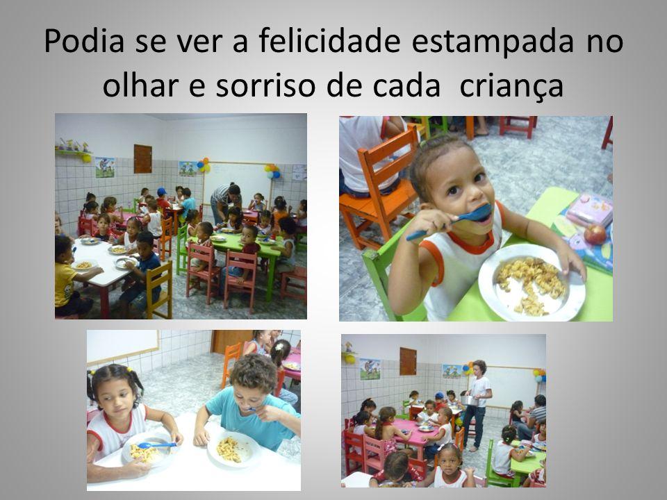 Podia se ver a felicidade estampada no olhar e sorriso de cada criança